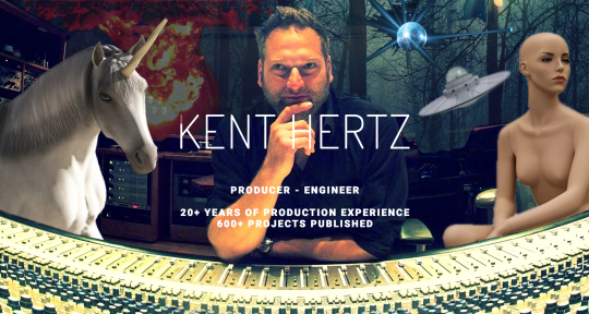 Produce, Record, Mix & Master - Kent Hertz