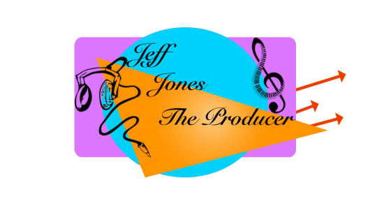 Music Producer, Song Writer - Jeff Jones The Producer
