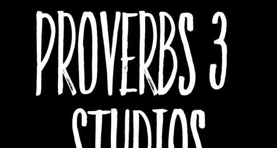 Engineer, Songwriting, Produce - Proverbs 3 Studios