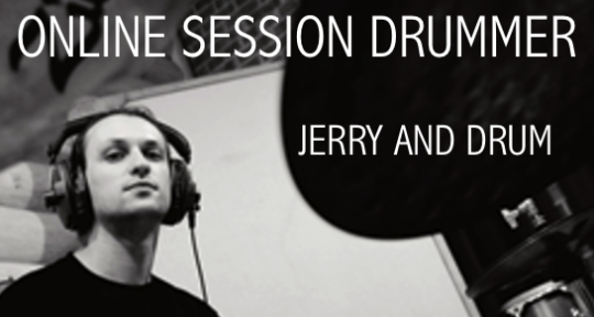Online Session Drummer. - Jerry And Drum