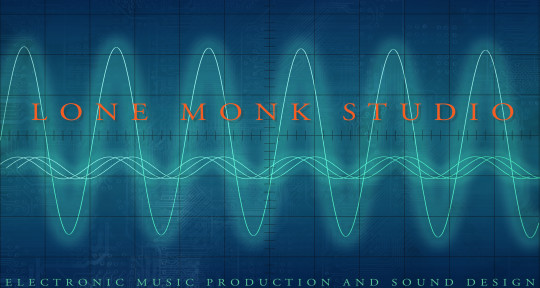 Electronic Music Production - Lone Monk Studio