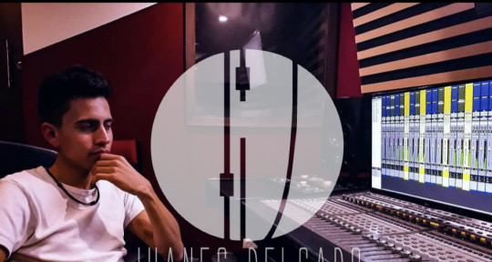 Recording and mixing engineer - Juanes Delgado
