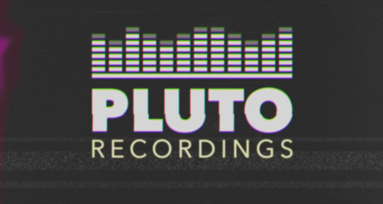 Recording, Mixing, Producing - Pluto Recordings