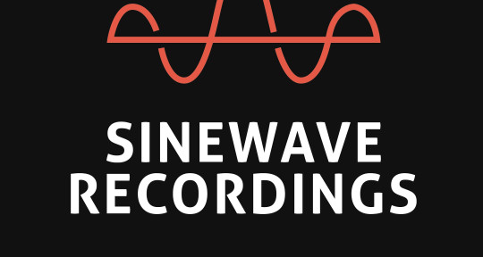 Recording, Mixing & Mastering - Sinewave Recordings