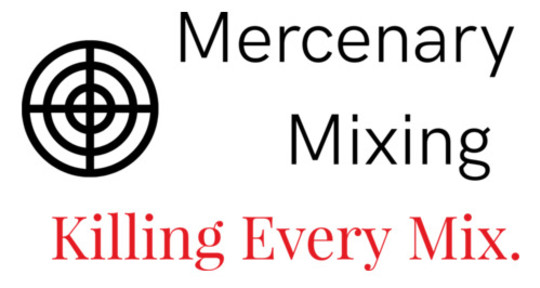 Recording and Mixing Engineer, - Mercenary_Mixing