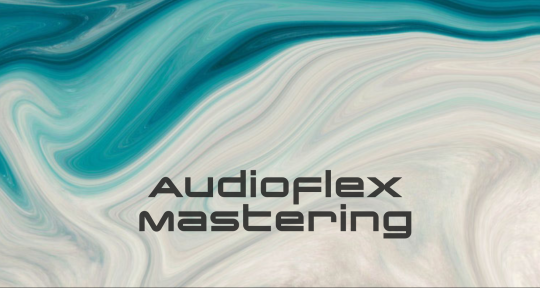 Mastering Engineer - Audioflex Mastering