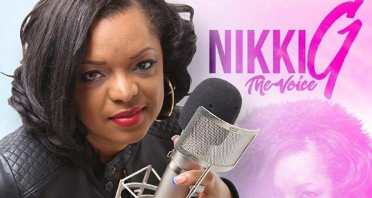 Voice over artist  - Nikki G