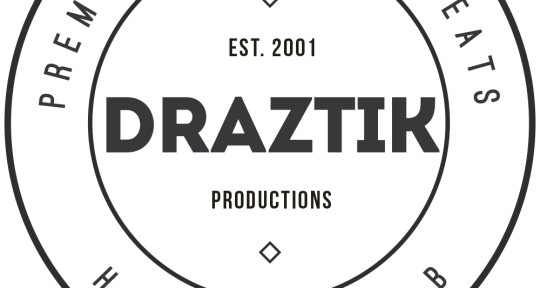 Mixing, Mastering, Producer - DraZtik Productions
