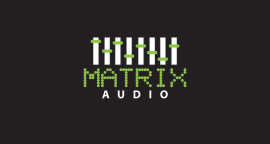 Audio Mixing & Mastering - Matrix Audio