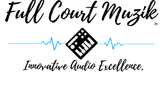 Unlimited Creative Excellence! - Full Court Muzik