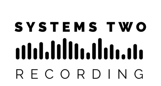Mixing, Mastering & Editing - Systems Two Mixing & Mastering