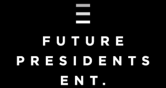 Songwriters, Producers, A&R - Future Presidents