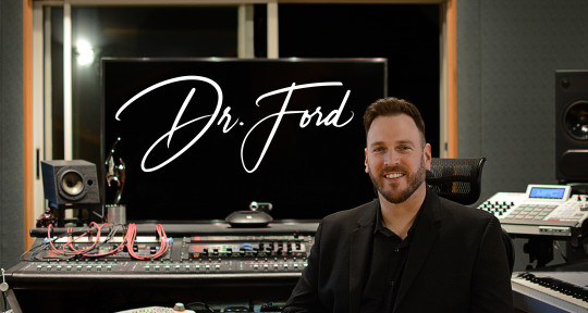 Record Producer & Mixer - Dr.Ford
