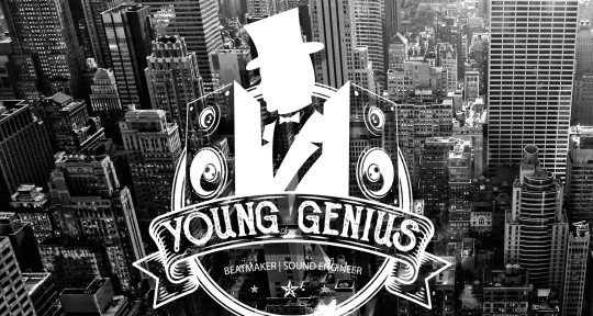 Beatmaker, Mixing and Master - Young Genius