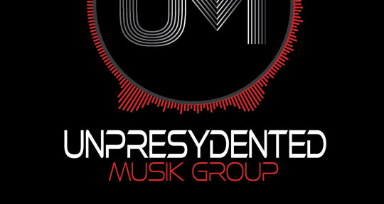 Music Producer - Unpresydented Musik Group