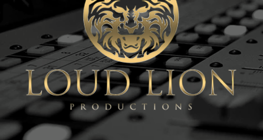 Recording, Mixing, Mastering - Loud Lion Productions