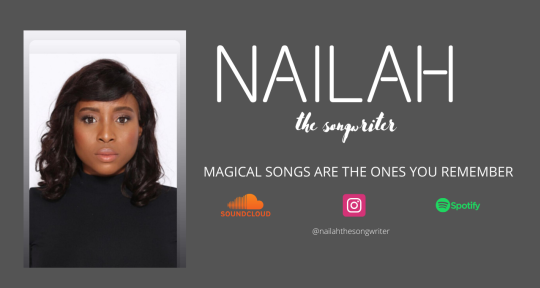 Songwriter - Nailah the songwriter