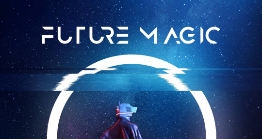 Photo of Future Magic