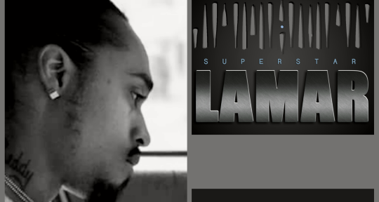Singer/Rapper/Writer/Producer - SuperstarLamar