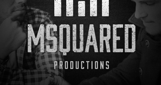 Producer/ Mixer - MSQUARED