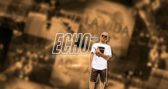 Songwriter, Producer, Tracks - Echo Music
