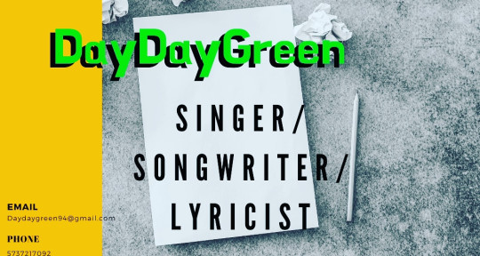 Songwriter producer singer rap - Dayday Green