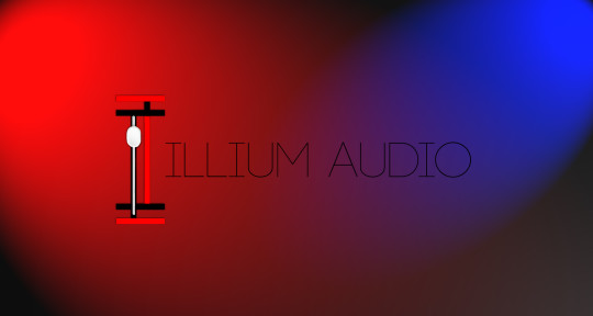 Mixing, Mastering, Production - Illium Audio