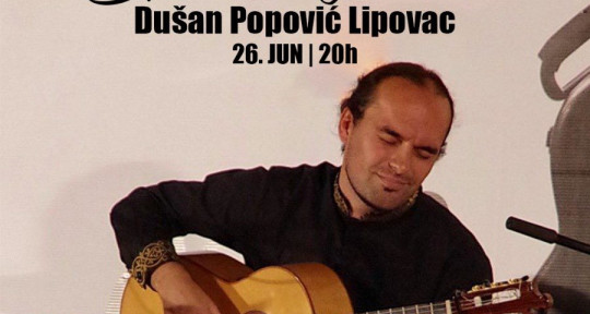 Balkan/spanish sound GUITARIST - Dušan Popović Lipovac