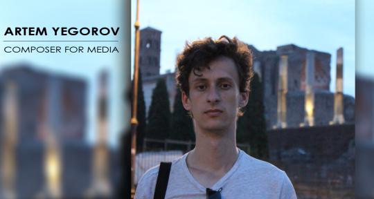 Composer | Orchestral - Artem Yegorov