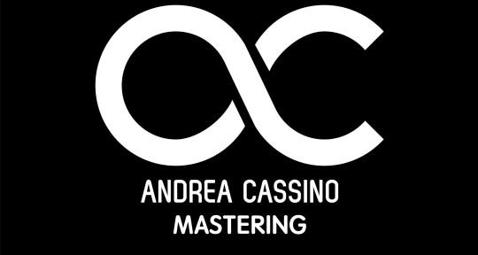 Mixing & Mastering - Andrea Cassino Mastering
