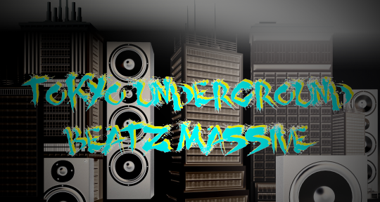 Mixing & Mastering - TokyoUndergroundBeatzMassive