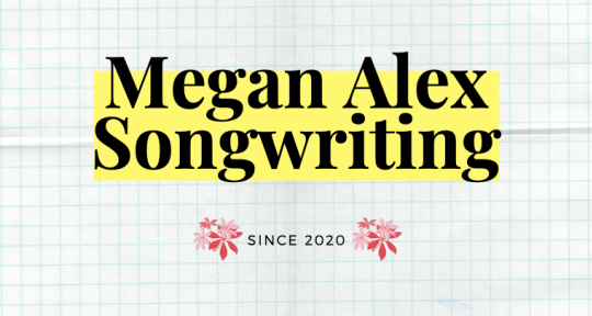 Songwriting! - meganssongs