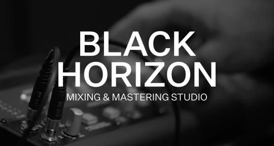 Mixing & Mastering - Black Horizon Studio
