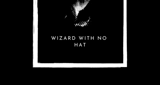 Wizard in EDM Music Production - Wizard With No Hat