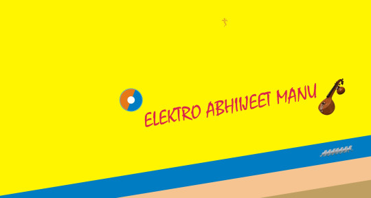 Remix Artist / Music Proucer - Elektro Abhiijeet Manu