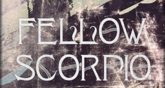 Mixing and Mastering - Fellow Scorpio