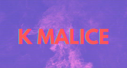 Producer & Mixing Engineer. - K Malice