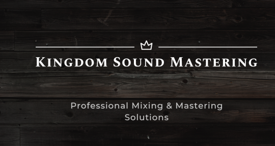 Engineer/Producer/Musician - Kingdom Sound Mastering