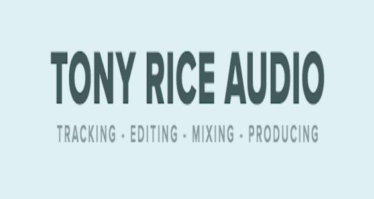 Producer, Mixer and Mastering - Tony Rice