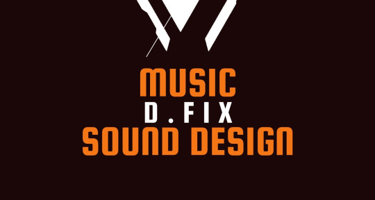 Production, Mixing, Mastering - D.FIX Music