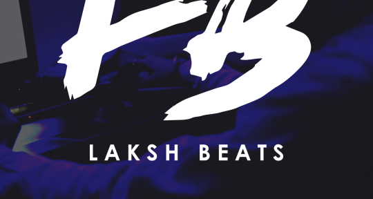 Music Producer  / Mix Engineer - Laksh Beats
