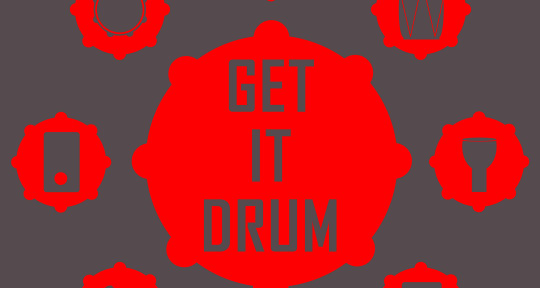 Percussion / Drums /Music/ Art - GET IT DRUM