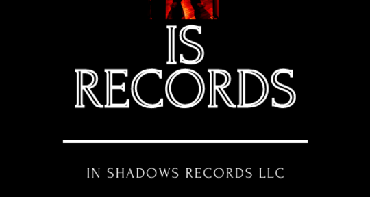 Mixing, mastering, production - In Shadows Records LLC