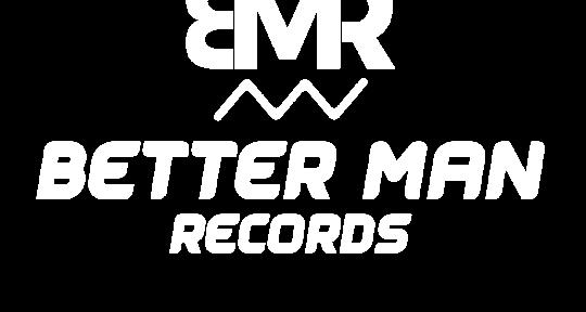 Mix/Master, Drum/Guitar Studio - Better Man Records