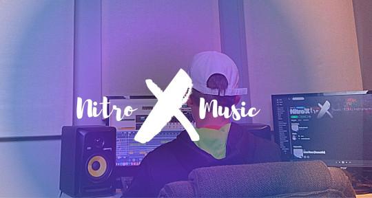 Mixing, Producing, Beatmaking, - Nitro X Music