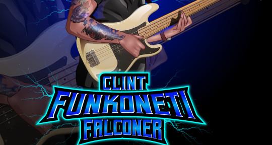 I am a bassist - Clint Funkoneti Falconer