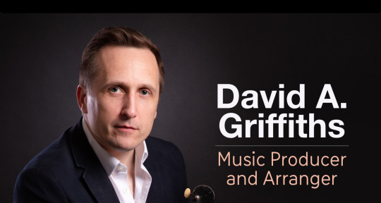 Music Producer (Gospel) - David A. Griffiths