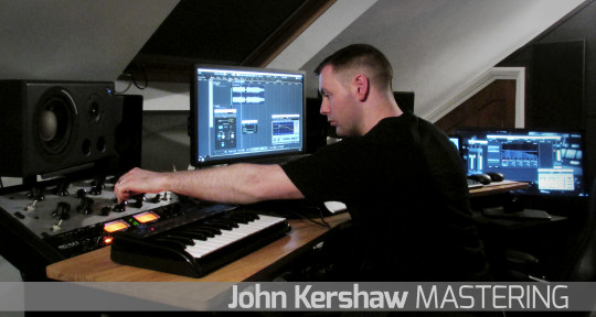 Mastering Your Music - John Kershaw MASTERING