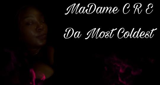 Rap Artist - MaDame CRE