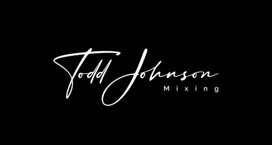 Remote Mixing and Mastering - Todd Johnson Mixing